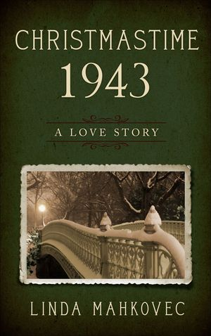 Christmastime 1943: A Wartime Romance